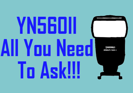 6 Most Asked Questions About the YN560II